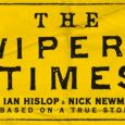 Ian Hislop and Nick Newman's satirical play The Wipers Times will pitch up in Glasgow for 5 nights at the Theatre Royal in November 2017.