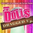 Agnes and Sadie are back for the long awaited sequel, The Dolls- Dragged Up! See it in Glasgow Kings Theatre November 2018.