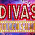 From the producers that brought you the hit musical Girls' Night Oot! Divas Unleashed come to Glasgow's Kings Theatre August 2018.