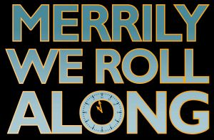 Merrily We Roll Along by Glasgow Music Theatre