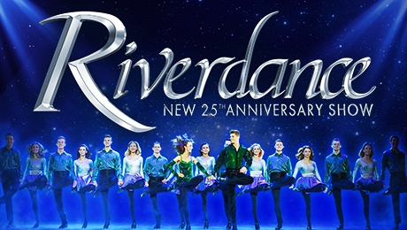 Riverdance – The New 25th Anniversary Show