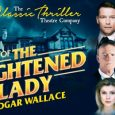 See the Case Of The Frightened Lady by Edgar Wallace, led by the talented stage and TV star, John Partridge at Glasgow's Theatre Royal this October.