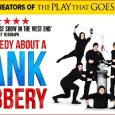 See thedynamite new comedy,The Comedy About A Bank Robbery at Glasgow's Theatre Royal in November 2018.