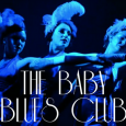 The Baby Blue Club is a unique cabaret event that blends big band sounds, timeless vocals and sassy burlesque.