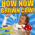 An extra Glasgow date has been added to the How Now Mrs Brown Cow live arena tour in the Hydro Arena this September!