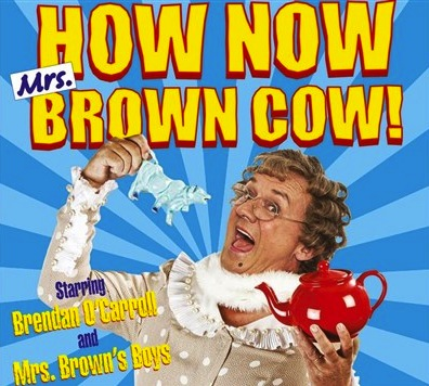 How Now Mrs Brown Cow