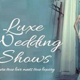 Calling all brides and grooms to be - the Luxe Wedding Show is at the Radisson BLU on April 19th!
